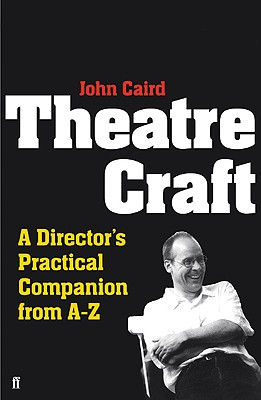 Theatre Craft By Caird, John